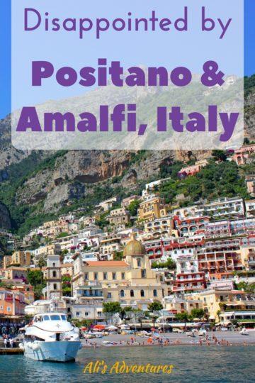 Amalfi and Positano - Beautiful But Disappointing