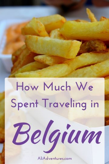 Belgium is often overlooked in favor of its neighbors, but it has great food, castles, and more. Here's how much we spent traveling in Belgium for a week. #belgium #brussels #ghent #budgettravel #traveltips