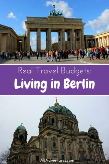 We lived in Berlin for 3 months on a temporary basis and found it very affordable. Here's how much we spent in Berlin for 3 months before moving there. #germany #berlin #budgettravel #traveltips