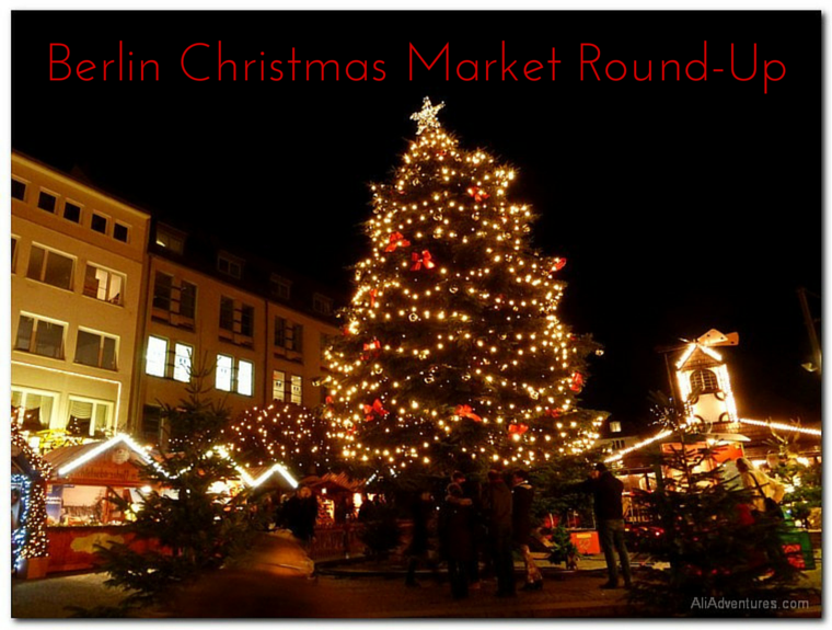 Berlin Christmas Market Round-Up - best Christmas markets in Berlin