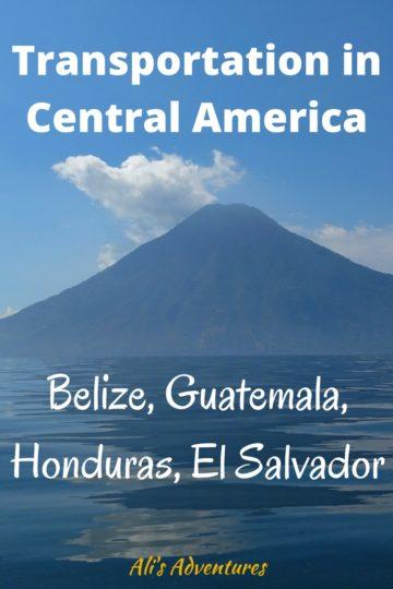 Transportation in Central America: Belize, Guatemala, Honduras, El Salvador
