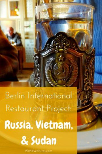 Berlin International Restaurant Project - Russia, Vietnam, Sudan