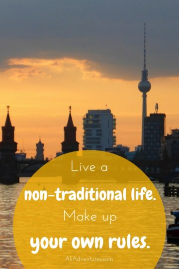living a non-traditional life