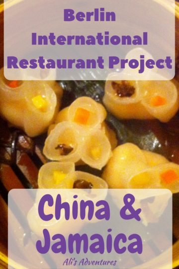 Berlin International Restaurant Project China and Jamaica