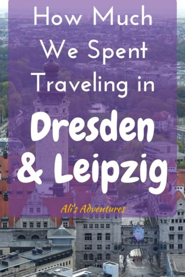 Dresden and Leipzig make good day trips from Berlin but they're each worth a trip on their own. Here's how much we spent traveling in Dresden and Leipzig. #germany #leipzig #dresden #budgettravel #traveltips