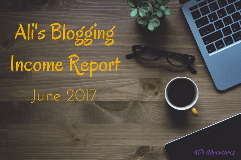 Blogging Income Report June 2017