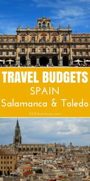 How much does a trip to Spain cost? We spent a week in Toledo and Salamanca and here's how much we spent. Use these travel costs to plan your trip to Spain. | how much does it cost to travel to Spain | Spain travel budgets | Spain travel costs | planning a trip to Spain #toledo #salamanca #spain #budgettravel #traveltips