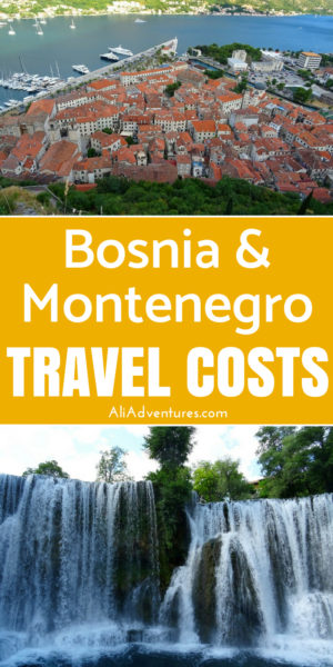 The Balkans tend to be inexpensive countries for travel but they offer so much to do. Here's how much I spent traveling in Bosnia & Herzegovina and Montenegro for 14 days total between the two countries. #bosnia #montenegro #budgettravel #traveltips