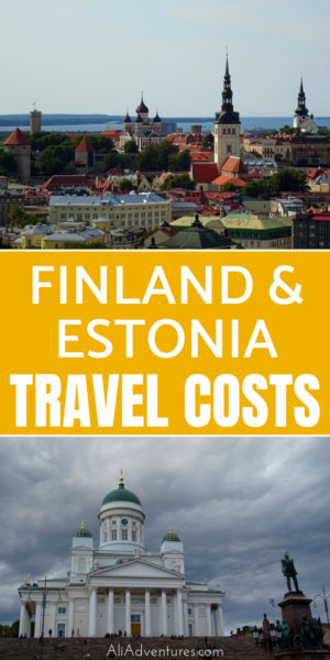 Finland and Estonia are not cheap countries. We traveled to Turku, Helsinki, and Tallinn. Here's how much we spent traveling in Finland and Estonia. #budgettravel #finland #estonia #helsinki #tallinn #turku #travelspending #traveltips
