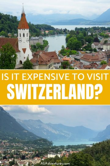 Is Switzerland expensive to visit? Take a look at my Switzerland trip budget for about a week in the Bernese Oberland region, including Interlaken, Bern, Lauterbrunnen, Thun, and more #switzerland #interlaken #traveltips #travelbudgets.